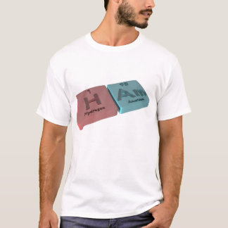 Ham as H Hydrogen and Am Americium T-Shirt