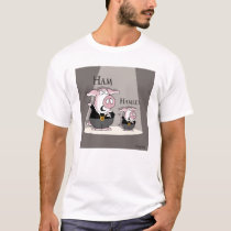 Ham / Hamlet T-Shirt