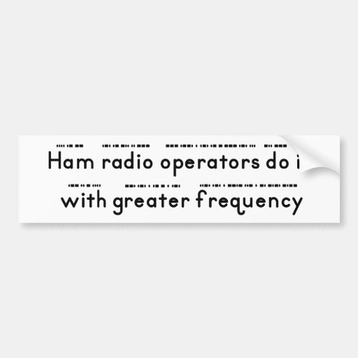 Ham Operators Bumper Sticker
