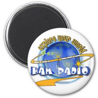 HAM RADIO - EXPLORE YOUR WORLD 2 INCH ROUND MAGNET