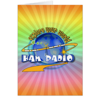 HAM RADIO - EXPLORE YOUR WORLD CARDS