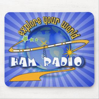 HAM RADIO - EXPLORE YOUR WORLD MOUSE PAD