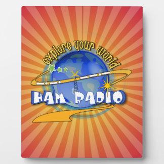 HAM RADIO - EXPLORE YOUR WORLD PLAQUE
