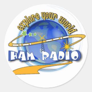 HAM RADIO - EXPLORE YOUR WORLD ROUND STICKER