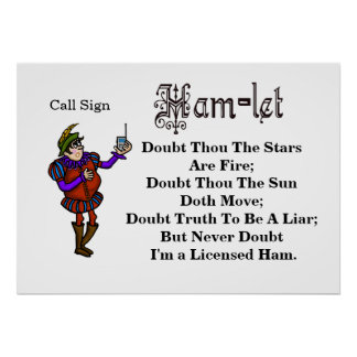Ham Radio Funny Hamlet Quote Rewritten Poster