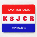 """Ham Radio Mouse Pad<br><div class=""""desc"""">Featuring Red,  White,  and Blue and your call sign,  this totally customizable mouse pad makes a great fit. 73 de Gary,  K8JCR check out my website www.qsls.tk</div>"""