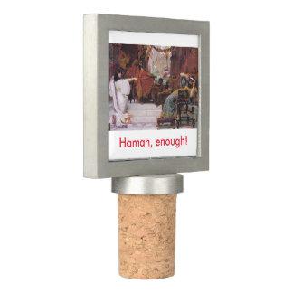 Haman, enough! wine stopper