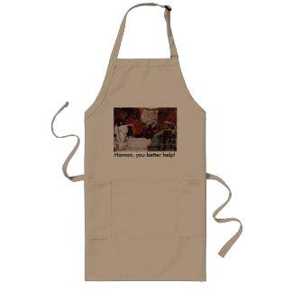 Haman, you better help! long apron