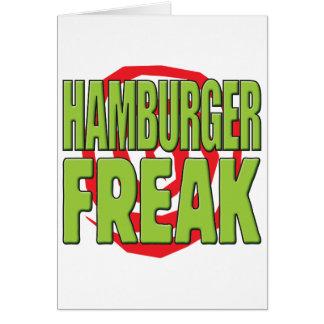 Hamburger Freak G Greeting Card