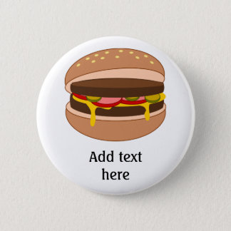 Hamburger in Bun Image - Add Your Text Pinback Button