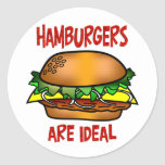 Hamburgers are Ideal Classic Round Sticker