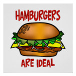 Hamburgers are Ideal Posters