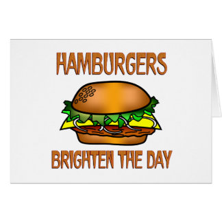 Hamburgers Brighten the Day Cards