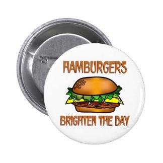 Hamburgers Brighten the Day Pinback Buttons