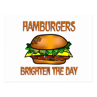 Hamburgers Brighten the Day Post Card