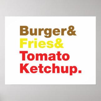 Hamburguesa y fritadas y salsa de tomate de tomate posters