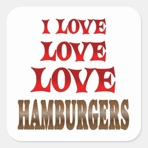 Hamburguesas del amor del amor pegatina cuadrada
