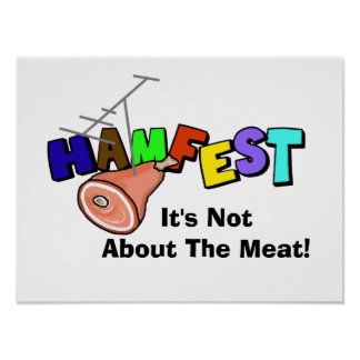 """Hamfest """"It's Not About Meat"""" Ham Radio Poster"""