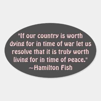 Hamilton Fish Quote Sticker