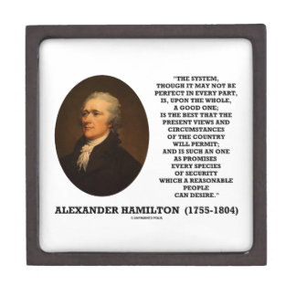 Hamilton System Not Be Perfect A Good One Quote Jewelry Box