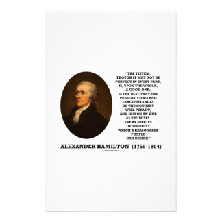 Hamilton System Not Be Perfect A Good One Quote Stationery