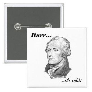 Hamilton's Last Words Pinback Button