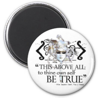 """Hamlet """"... own self be true ..."""" Quote 2 Inch Round Magnet"""