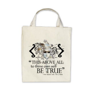 Hamlet own self be true Quote Tote Bag