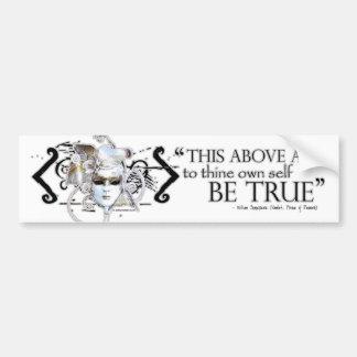 Hamlet own self be true Quote Bumper Sticker