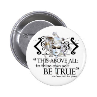 Hamlet own self be true Quote Buttons