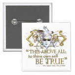 """Hamlet """"own self be true"""" Quote (Gold Version) 2 Inch Square Button"""