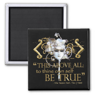 "Hamlet ""own self be true"" Quote (Gold Version) 2 Inch Square Magnet"