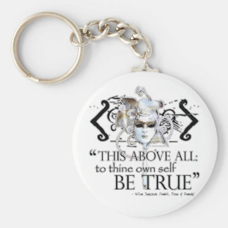 """Hamlet """"... own self be true ..."""" Quote Keychain"""