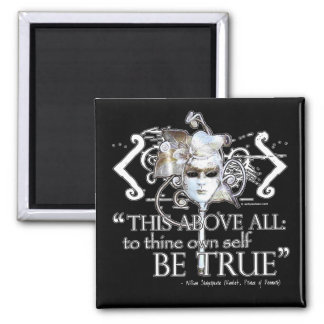 "Hamlet ""... own self be true ..."" Quote Magnet"