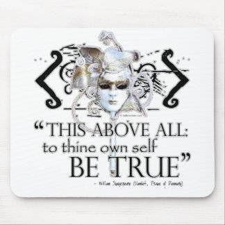"""Hamlet """"... own self be true ..."""" Quote Mouse Pad"""