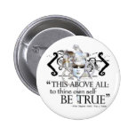 """Hamlet """"... own self be true ..."""" Quote Pinback Button"""