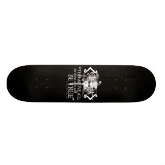 "Hamlet ""... own self be true ..."" Quote Skateboard"