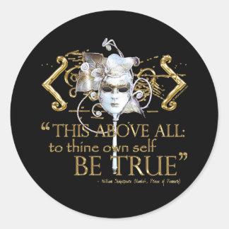 """Hamlet """"poseer a uno mismo sea"""" cita verdadera (la pegatina redonda"""
