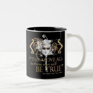 """Hamlet """"poseer a uno mismo sea"""" cita verdadera (la taza de dos tonos"""