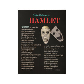 Hamlet To be or not to be Wood Poster