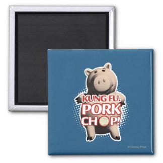 Hamm: Kung Fu. Chuleta de cerdo Imán Cuadrado