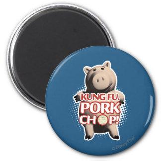 Hamm: Kung Fu. Chuleta de cerdo Imán Redondo 5 Cm