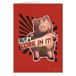 Hamm: Put a Cork in it! Card