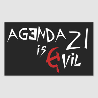 Hammer Sickle Agenda 21 is Evil Rectangle Stickers