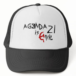 Hammer Sickle Agenda 21 is Evil Trucker Hat