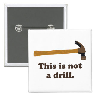 Hammer - This is Not a Drill Buttons