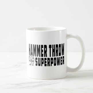 Hammer throw is my superpower classic white coffee mug