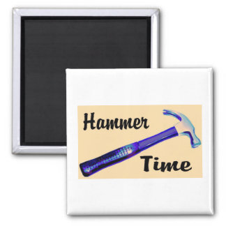 Hammer Time 2 Inch Square Magnet
