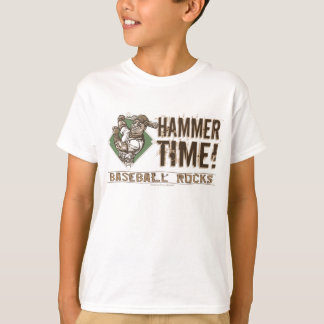 Hammer Time! Baseball T-Shirt