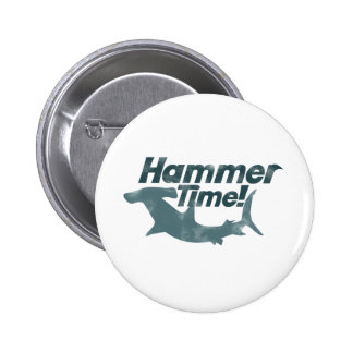 Hammer Time Pinback Button